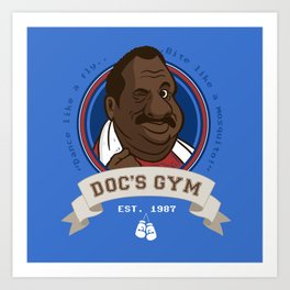 Doc's Gym Art Print