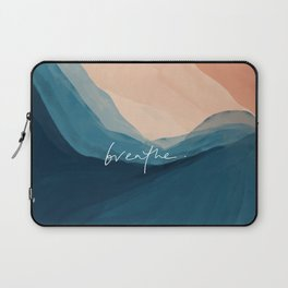 breathe. Laptop Sleeve