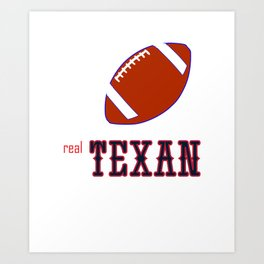 True Texan American Football Design black lettering Art Print