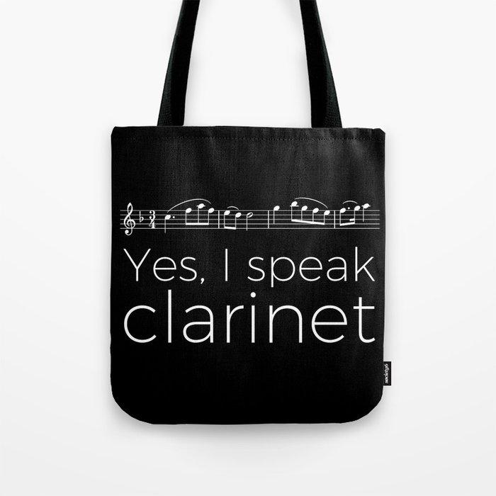 Speak clarinet? Tote Bag