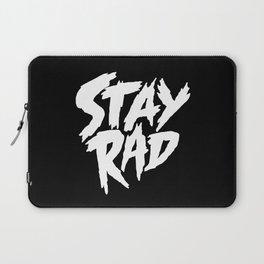 Stay Rad (on Black) Laptop Sleeve