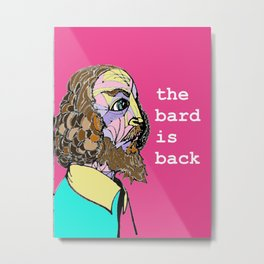 Return of the Bard Metal Print
