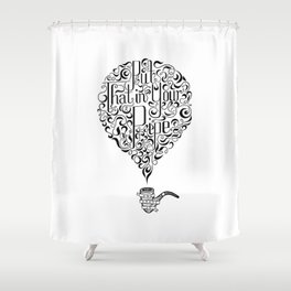 In Your Pipe Shower Curtain