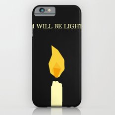 I will be light iPhone 6s Slim Case