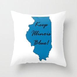 Keep Illinois Blue! Proud Vote Democrat Liberal! 2018 Midterms Throw Pillow