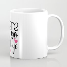 Where you go I will go Valentine's Day Coffee Mug