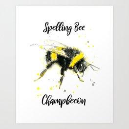Spelling Bee Champbeeon - Punny Bee Art Print