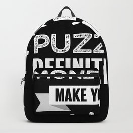 Puzzling makes you happy Funny Gift Backpack