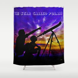 The Star Called Polaris Shower Curtain