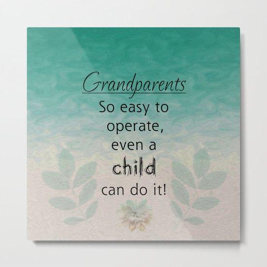 Easy Grandparents Metal Print