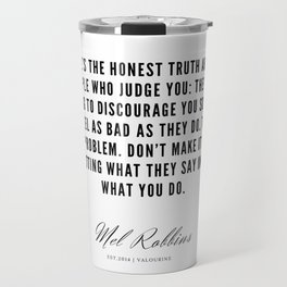 38  | Mel Robbins Quotes | 190802 Travel Mug