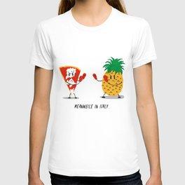 NO pineapple on pizza pls T-shirt