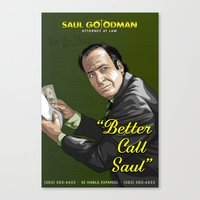 better call saul Canvas Prints featuring Better Call Saul by Denis O'Sullivan