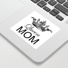 Queen Mom Sticker