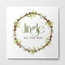 Jingle All The Way Metal Print