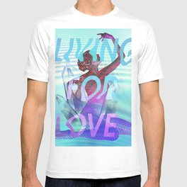 Living for Love T-shirt