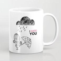 I Hate You / Rain Mug