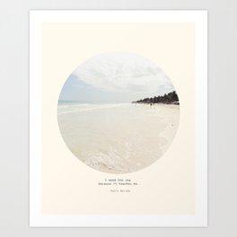 Need the sea  Art Print