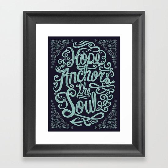 Hope Anchors The Soul Framed Art Print