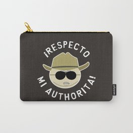 Respecto Mi Authorita! Carry-All Pouch