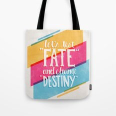 Let's Test Fate Tote Bag