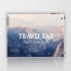 TRAVEL FAR to YOSEMITE  Laptop & iPad Skin