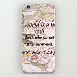 travel quote iPhone Skin