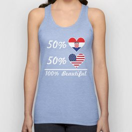 50% Croatian 50% American 100% Beautiful Unisex Tank Top