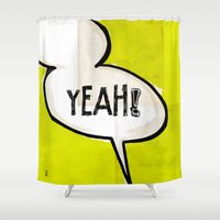 comic book Shower Curtains featuring Comic Book: Yeah! by Ed Pires