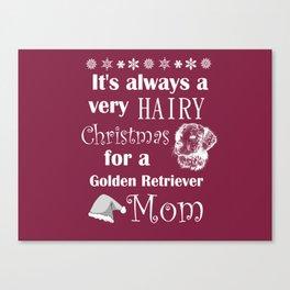Funny Golden Retriever Mom Christmas Shedding Canvas Print