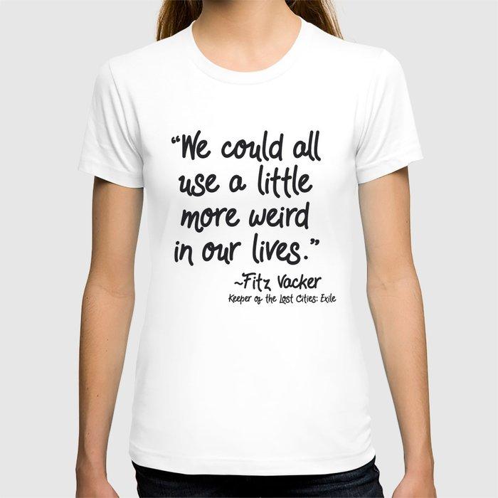 Fan-favorite Fitz Quote T-shirt