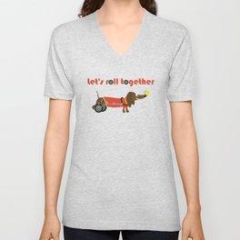 let's roll together Unisex V-Neck