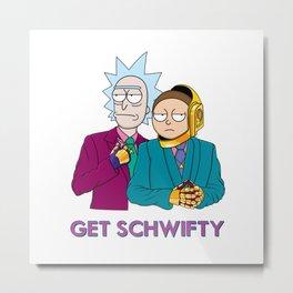 Get Schwifty Metal Print
