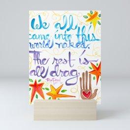 The Rest Is All Drag - RuPaul Mini Art Print