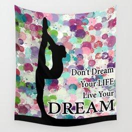 Gymnastics Live Your Dream Design Wall Tapestry