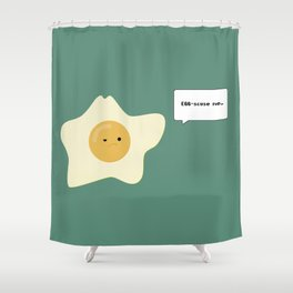 EGG-scuse me... Shower Curtain