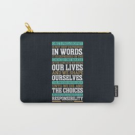 Lab No. 4 One's Philosophy Is Not Best Expressed Eleanor Roosevelt Life Inspirational Quote Carry-All Pouch