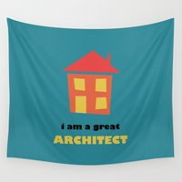 architect Wall Tapestries featuring I Am a Great Architect by Ivan Kolev
