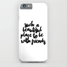 Magic cute Be With Friends iPhone Case