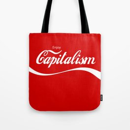 Enjoy Capitalism Tote Bag