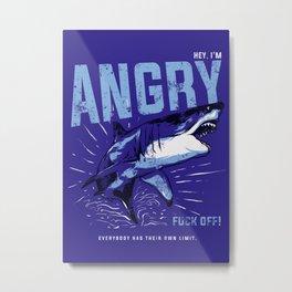 Hey, I'm ANGRY Metal Print