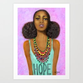 Hope Craze Art Print
