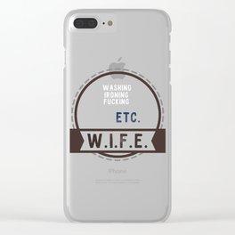 W.I.F.E. - wife, milf - WHITE Clear iPhone Case