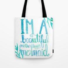 Motherflipp'n Mermaid Tote Bag