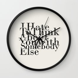 somebody else Wall Clock