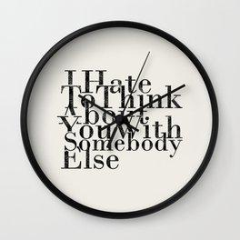 somebody else Wall Clock