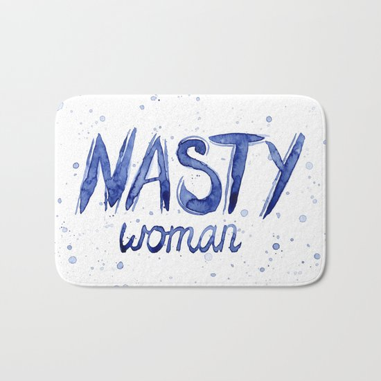 Nasty Woman ART | Such a Nasty Woman Bath Mat