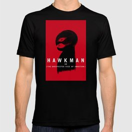 Hawkman or The Unexpected Vice of Ambition T-shirt