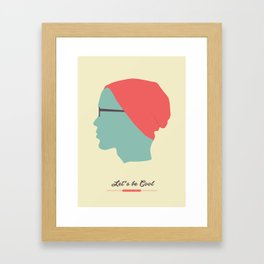 Let's be Cool Framed Art Print