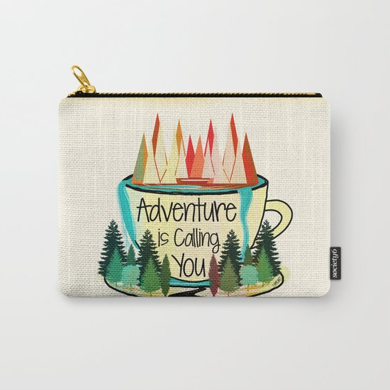 Adventure is Calling You Carry-All Pouch